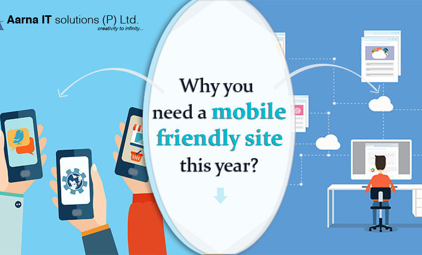 Why you need a mobile friendly site this year?